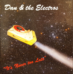 "OPUS 3 - DAN & THE ELECTROS   ""It's Never too Late"" Stereo Hybrid SACD"