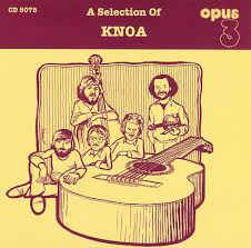 OPUS 3 CD8078 – A Selection Of KNOA