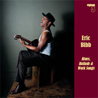 OPUS 3 - ERIC BIBB  Blues, Ballads, & Work Songs  Stereo Hbrid SACD