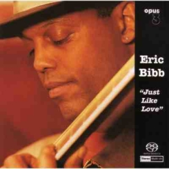 OPUS 3 - BIBB ERIC Just Like Love SACD