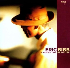 OPUS 3 - BIBB ERIC A Needed Time Good Stuff SACD