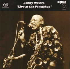 OPUS 3 - WATERS BENNY Live at the Pawnshop SACD