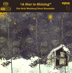 OPUS 3 - ERIC WESTBERG VOCAL ENSEMBLE A Star is Shining SACD