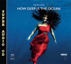 OPUS 3 - YAMINA  How Deep Is The Ocean  SACD Hybrid Stereo