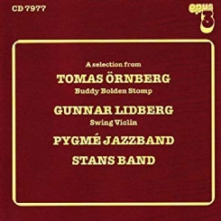 OPUS 3 CD7977 – A selection from... Tomas Ornberg, Gunnar Lidberg, Pygme Jazzband, Stans Band