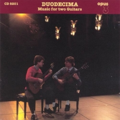 OPUS 3 CD8201 – DUODECIMA – Music for two Guitars