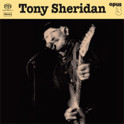 OPUS 3 - TONY SHERIDAN AND OPUS 3 ARTISTS   Stereo Hybrid SACD
