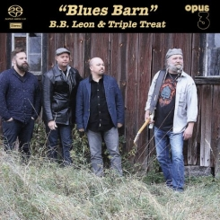 "OPUS 3 - B.B. LEON & TRIPLE TREAT  ""Blues Barn""  Stereo Hybrid SACD"